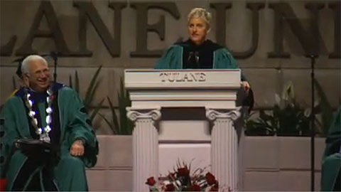 Ellen - Tulane's 2009 Commencement Speech